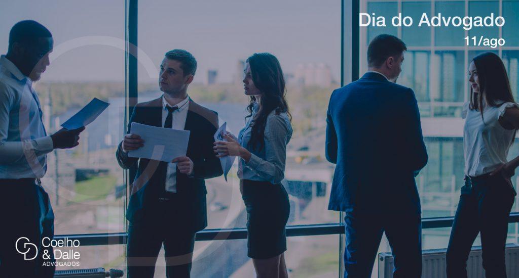 Dia do Advogado - Coelho & Dalle