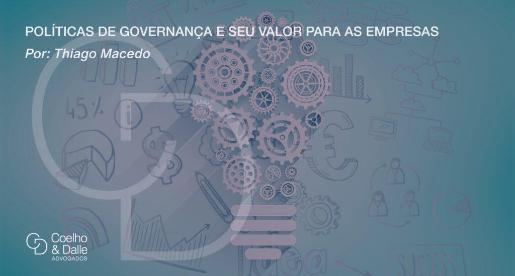 Políticas de Governança e seu valor para as empresas - Coelho & Dalle