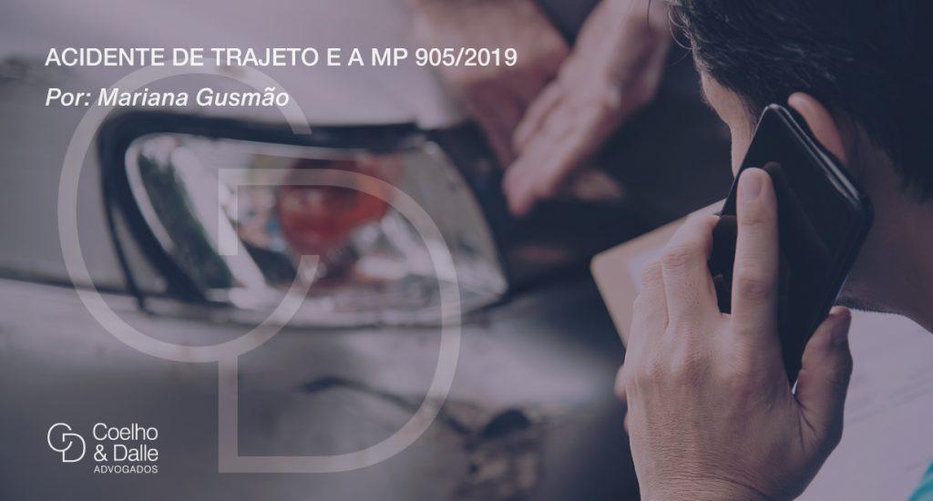 Acidente de Trajeto e a MP 905/2019 - Coelho & Dalle