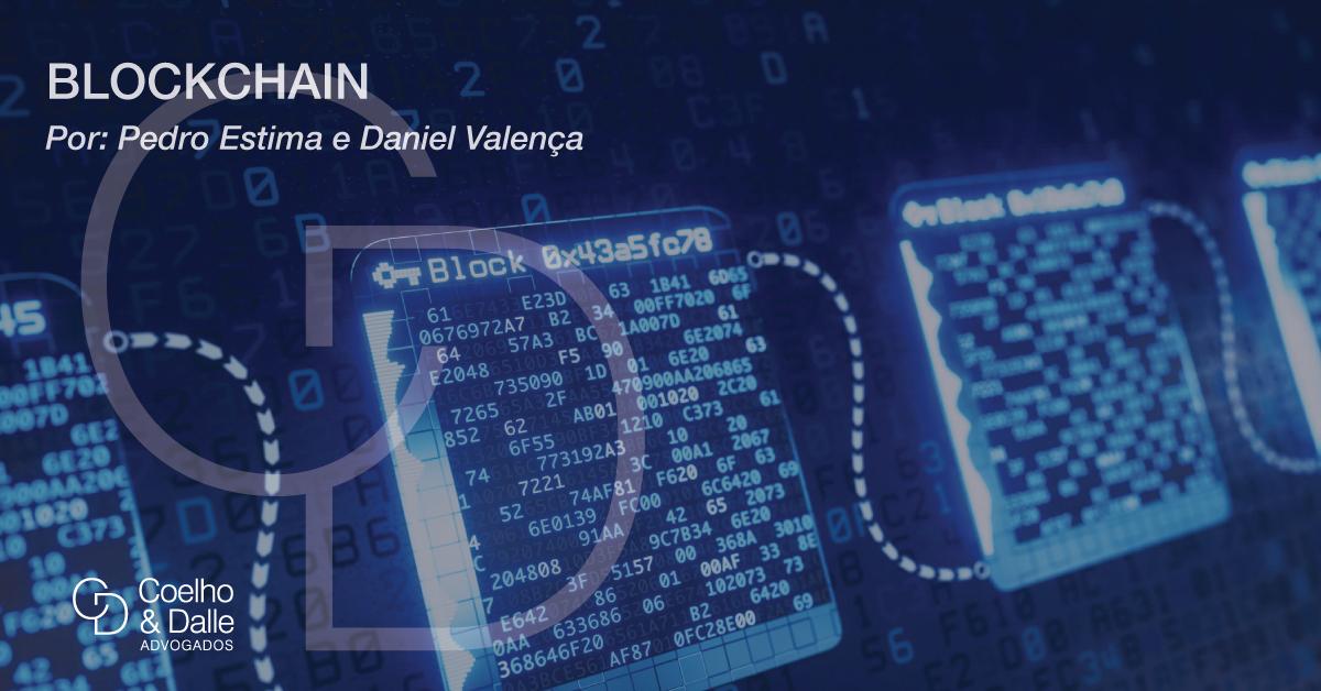 Blockchain. - Coelho & Dalle Advogados