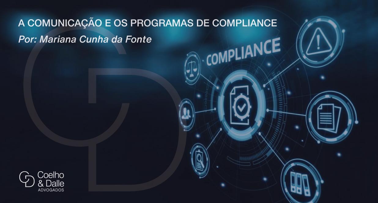 A Comunicação e os Programas De Compliance - Coelho & Dalle Advogados